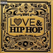 Various Artists: VH1 Love & Hip Hop: Music from the Series [PA] [8/19]