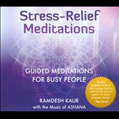 Ramdesh Kaur: Stress-Relief Meditations [Digipak]