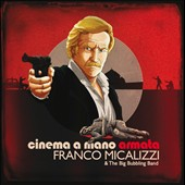 Franco Micalizzi & the Big Bubbling Band/Franco Micalizzi: Cinema a Mano Armata [Original Soundtrack] [5/12]