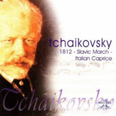Tchaikovsky: 1812; Slavic March; Italian Caprice