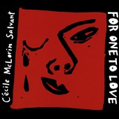 Cécile McLorin Salvant: For One to Love [Digipak]