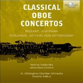 Classical Oboe Concertos by Dittersdorf, Ferlendis, Hofmann, Mozart / Andrius Puskunigis, oboe; oboe d'amore; St. Christopher Chamber Orchestra, Katkus