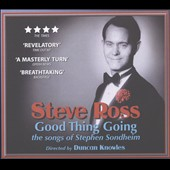 Steve Ross (Singer/Pianist)/Stephen Sondheim: Good Thing Going: The Songs of Stephen Sondheim [Digipak] *