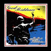 Good Riddance: Ballads from the Revolution