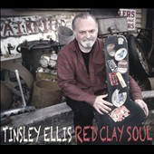 Tinsley Ellis: Red Clay Soul [Digipak] *