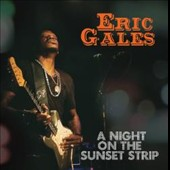 Eric Gales: A  Night on the Sunset Strip *
