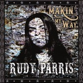 Rudy Parris: Makin' My Way