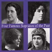 Four Famous Sopranos of the Past - Kemp, Reinhardt, et al