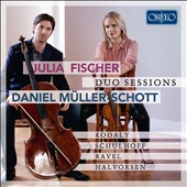 Duo Sessions - Works by Ravel, Halvorsen, Schulhoff, and Kodály for Violin and Cello / Julia Fischer, Violin; Daniel Müller-Schott, Cello