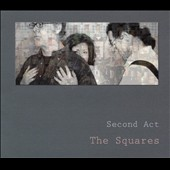 The Squares: Second Act [Digipak]