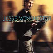 Jesse Winchester: Gentleman of Leisure