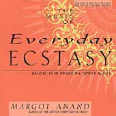 Various Artists: Everyday Ecstasy: Music for Passion, Spirit