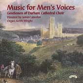 Music for Men's Voices / Gentlemen of Durham Choir, et al