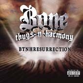 Bone Thugs-N-Harmony: BTNHResurrection [PA]