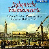 Eterna - Italienische Violinkonzerte / Scherzer, Koch, et al