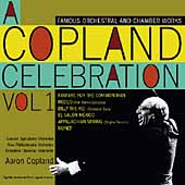 A Copland Celebration Vol 1 - Orchestral & Chamber Works