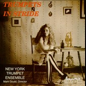 New York Trumpet Ensemble: Trumpets in Stride