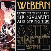 Webern: Complete Works for String Quarets, etc / Artis Quartet