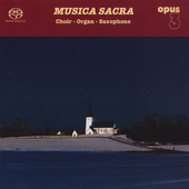 Music Sacra - Choir, Organ, Saxophone