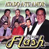 Grupo Flash: Atado a Tu Amor
