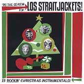 Los Straitjackets: 'Tis the Season for Los Straitjackets!