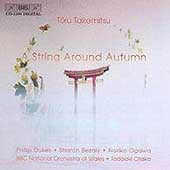 Takemitsu: A String Around Autumn / Dukes, Bezaly, et al