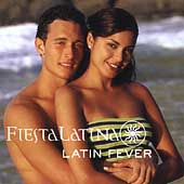 Various Artists: Latin Fever: Fiesta Latina