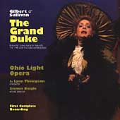 Gilbert & Sullivan: The Grand Duke / Thompson, Ohio Light