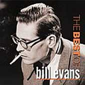 Bill Evans (Piano): The Best of Bill Evans [Riverside]