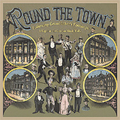 Various Artists: Round the Town: Following Grandfather's Footsteps - A Night at the London Music Hall [Box]