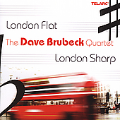 Dave Brubeck: London Flat, London Sharp