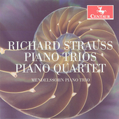 Strauss: Piano Trios, etc / Mendelssohn Piano Trio