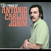 Antonio Carlos Jobim: The Prime of Antonio Carlos Jobim