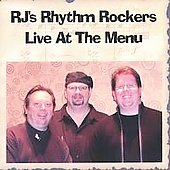 RJ's Rhythm Rockers: Live at the Menu