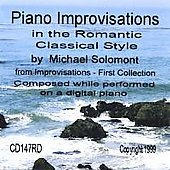 Michael Solomont: Piano Improvisations in the Romantic Classical Style