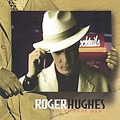 Roger Hughes: Big Picture Man