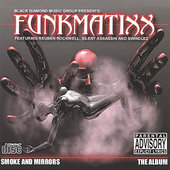 Funkmatixx: Smoke and Mirrors