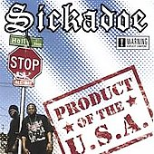 Sickadoe: Product of the USA