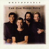 The Oak Ridge Boys: Unstoppable