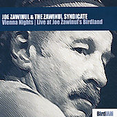 Joe Zawinul/The Zawinul Syndicate: Vienna Nights: Live at Joe Zawinul's Birdland