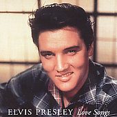 Elvis Presley: Love Songs [BMG International]