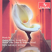 Villa-Lobos, Fine, etc: Music for Winds / New Mexico Winds
