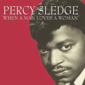 Percy Sledge: When a Man Loves a Woman [Fabulous]