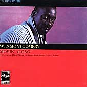 Wes Montgomery: Movin' Along