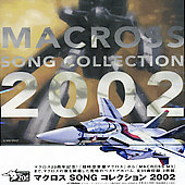 Original Soundtrack: Macross Song Collection 2002