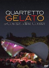 Quartetto Gelato - A Concert In Wine Country [DVD]