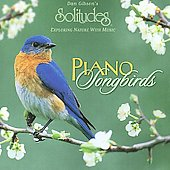 Dan Gibson: Piano Songbirds