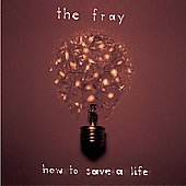 The Fray: How to Save a Life [CD/DVD] [PA]