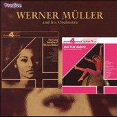 Werner Müller: Latin Splendor of on the Move