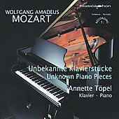 Mozart: Unknown Piano Pieces / Annette Töpel